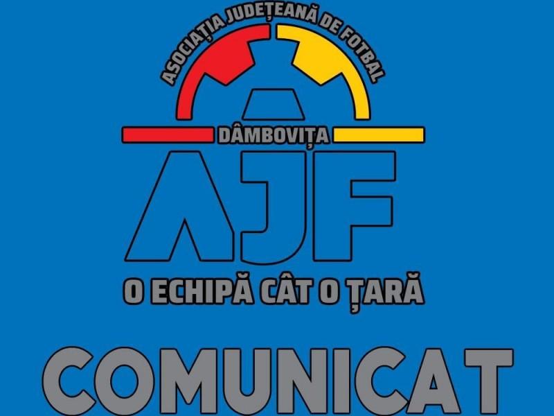 Comunicat Asociatia Judeteana de Fotbal Dambovita